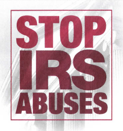 Stop IRS abuses...