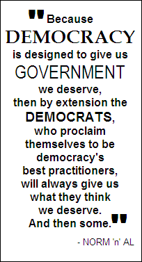 Democracy is for Democrats...