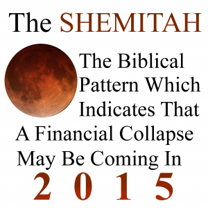 The Shemitah is coming. Financial collapse may be coming with it.
