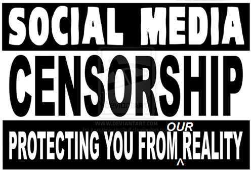 Censorship by social media