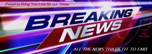Fake news breaking...